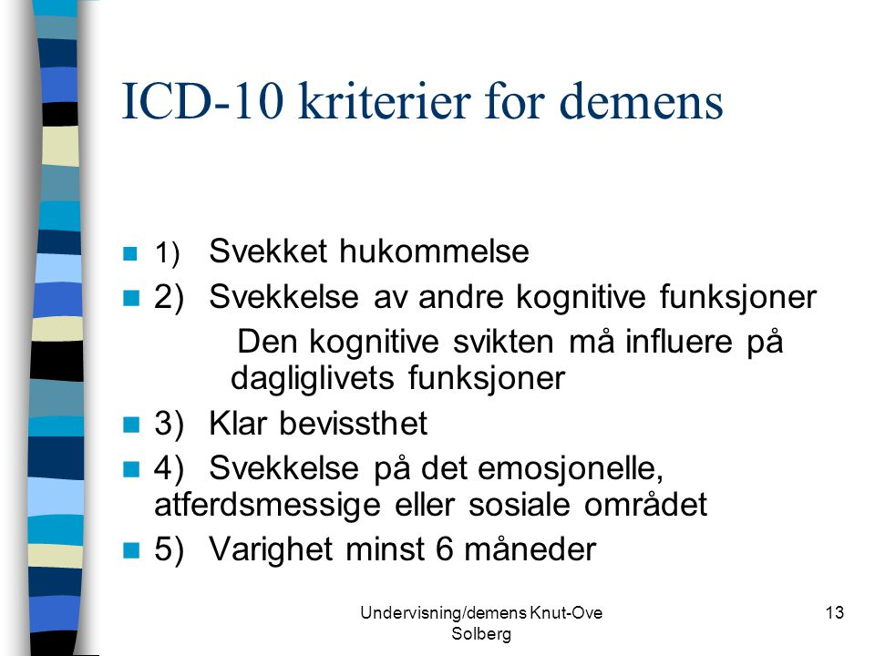 ICD-10 kriterier for demens