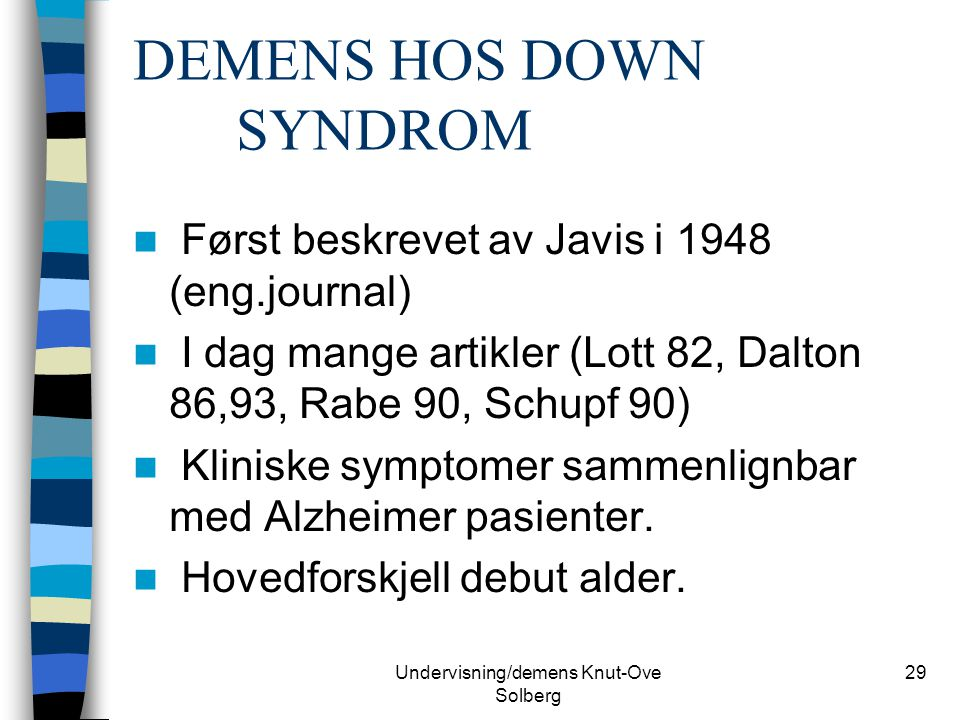 DEMENS HOS DOWN SYNDROM