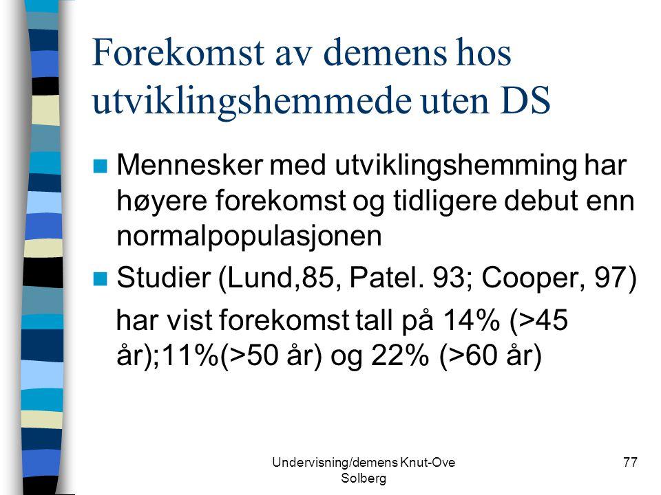 Forekomst av demens hos utviklingshemmede uten DS
