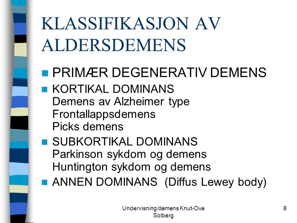 KLASSIFIKASJON AV ALDERSDEMENS