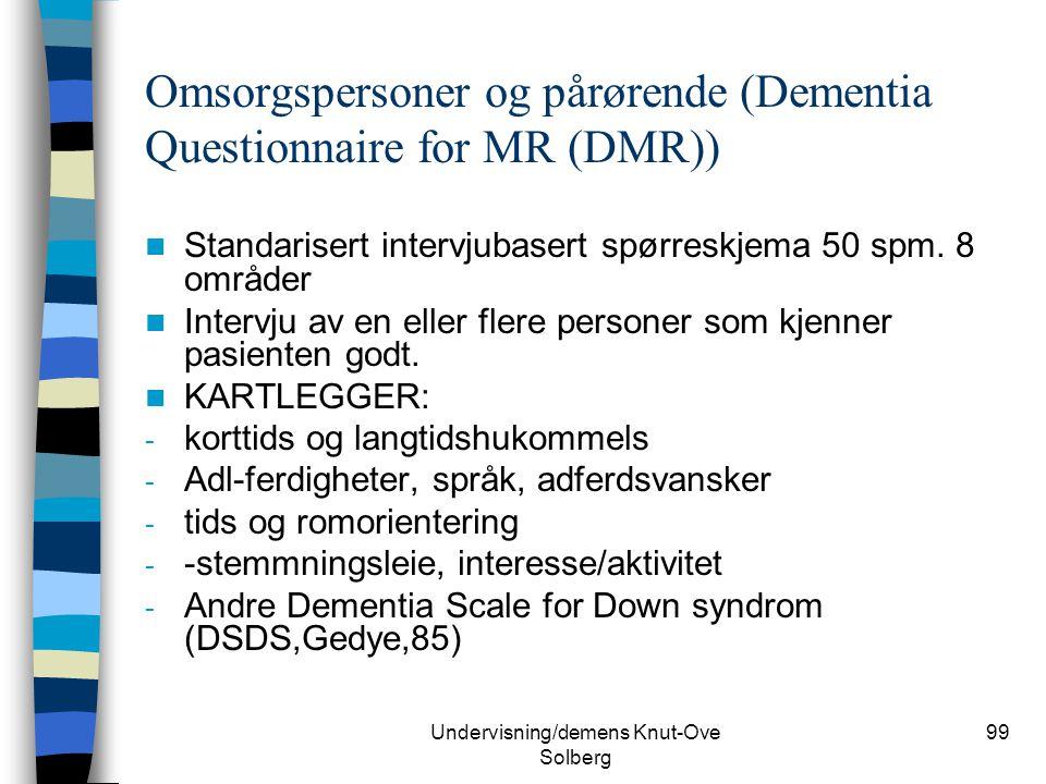 Omsorgspersoner og pårørende (Dementia Questionnaire for MR (DMR))