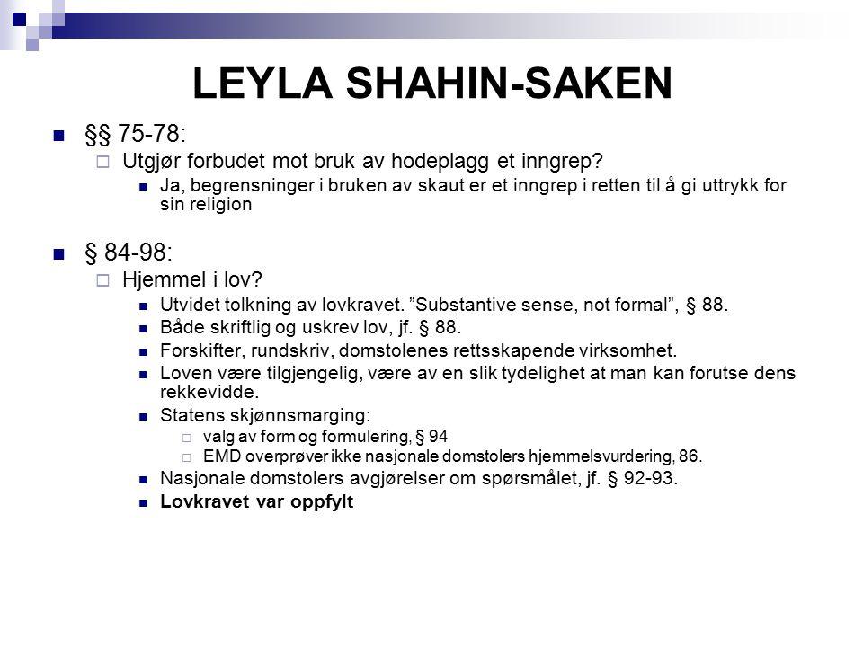 LEYLA SHAHIN-SAKEN §§ 75-78: § 84-98:
