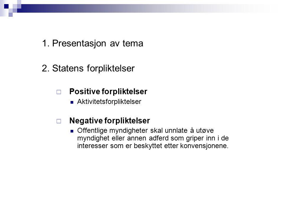2. Statens forpliktelser