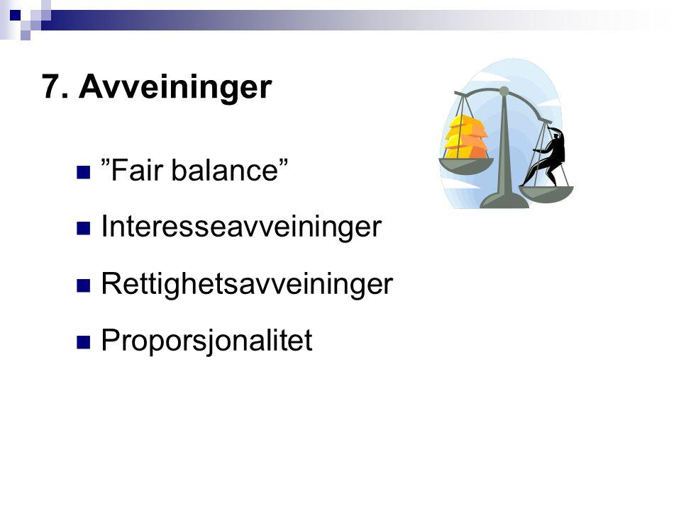 7. Avveininger Fair balance Interesseavveininger
