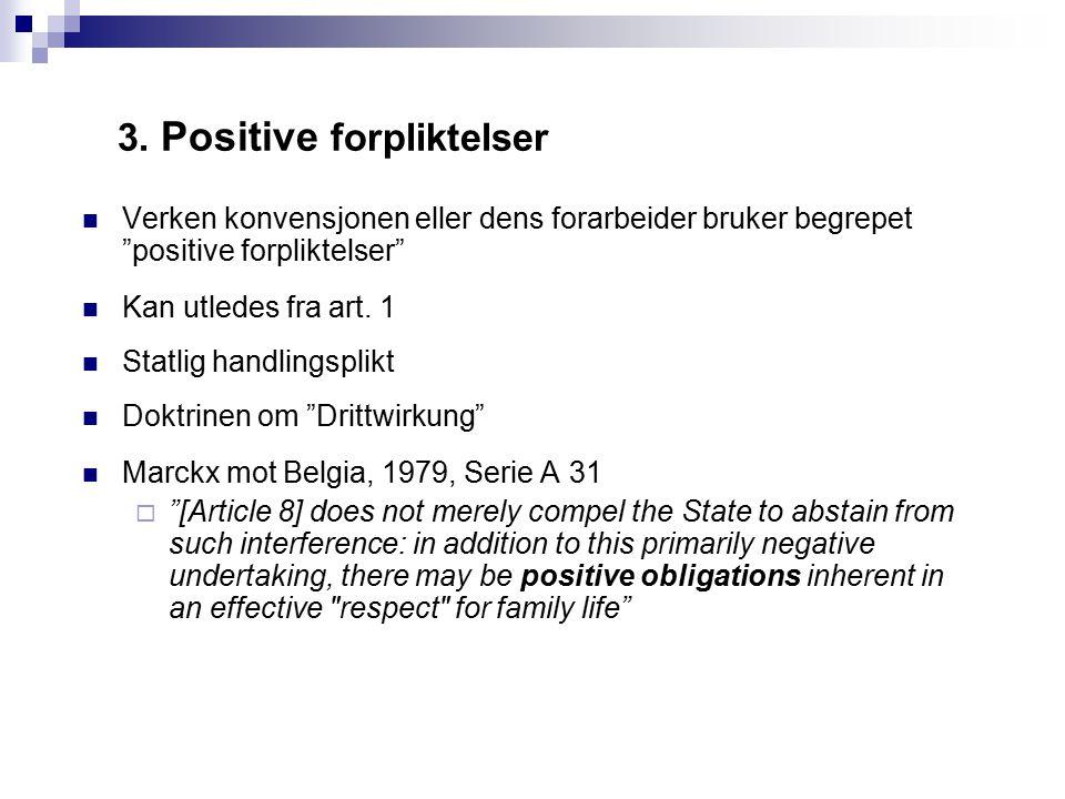 3. Positive forpliktelser