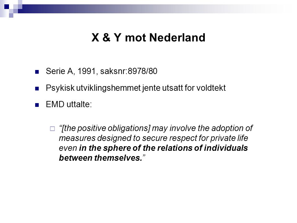 X & Y mot Nederland Serie A, 1991, saksnr:8978/80