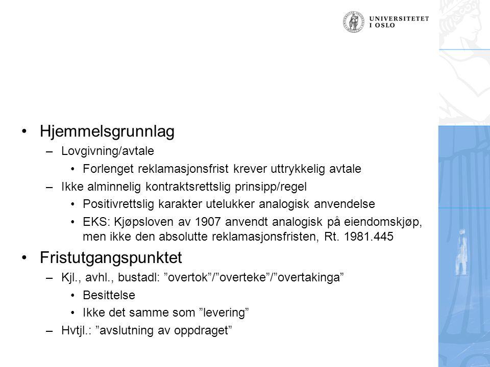 Hjemmelsgrunnlag Fristutgangspunktet Lovgivning/avtale