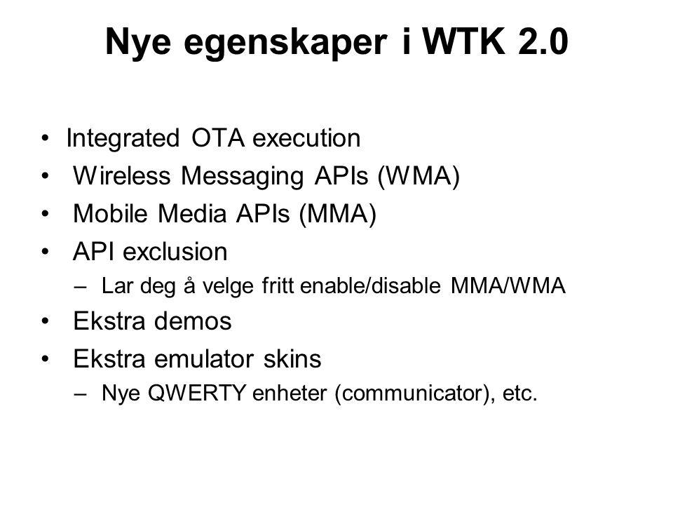 Nye egenskaper i WTK 2.0 Integrated OTA execution