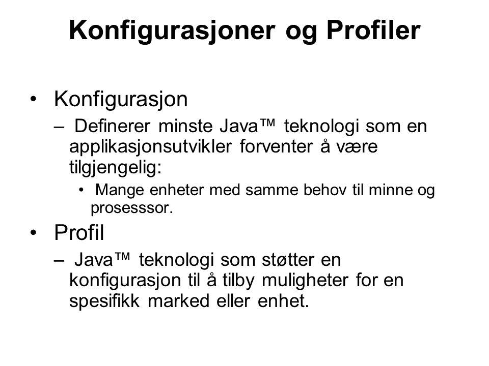 Konfigurasjoner og Profiler