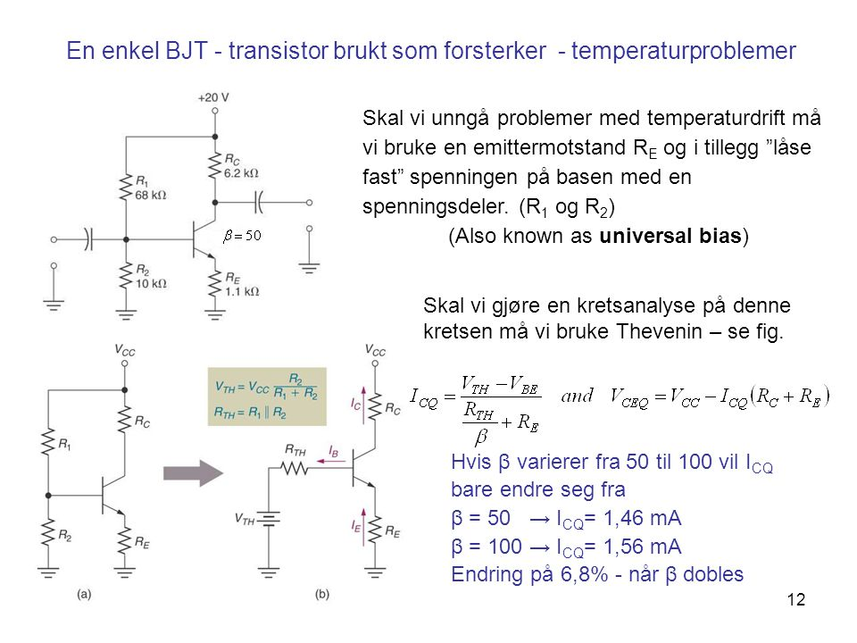 En enkel BJT - transistor brukt som forsterker - temperaturproblemer