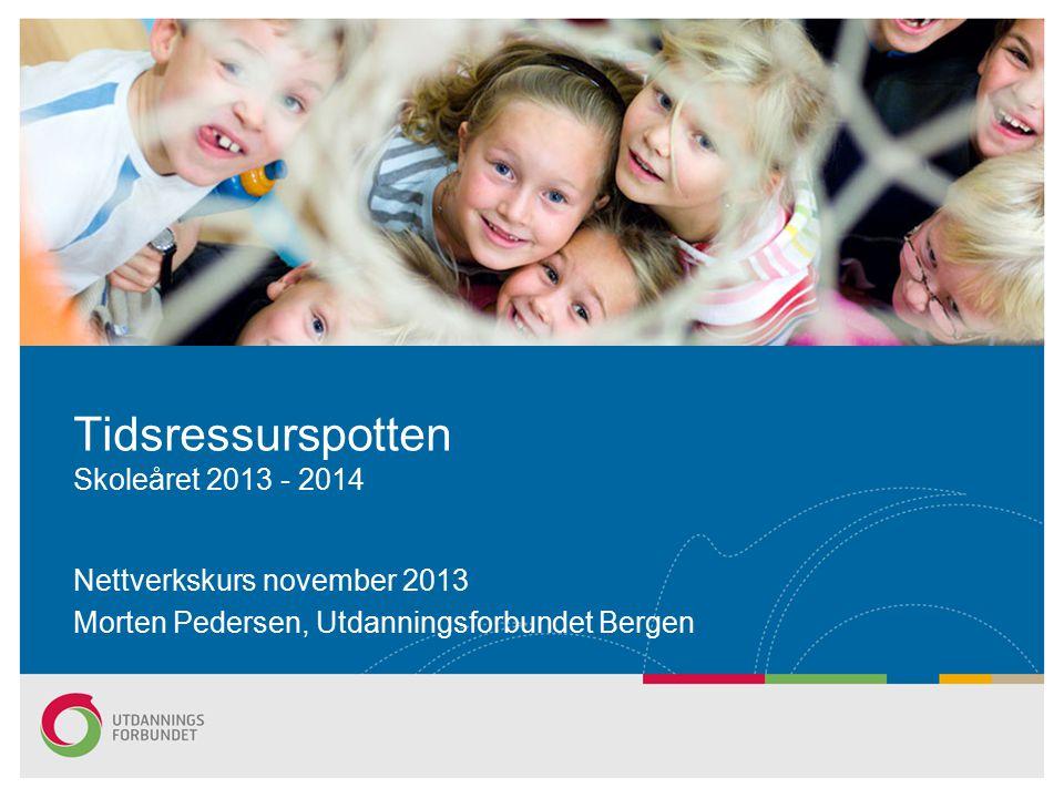 Tidsressurspotten Skoleåret 2013 - 2014