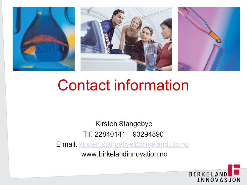 E mail: kirsten.stangebye@birkeland.uio.no