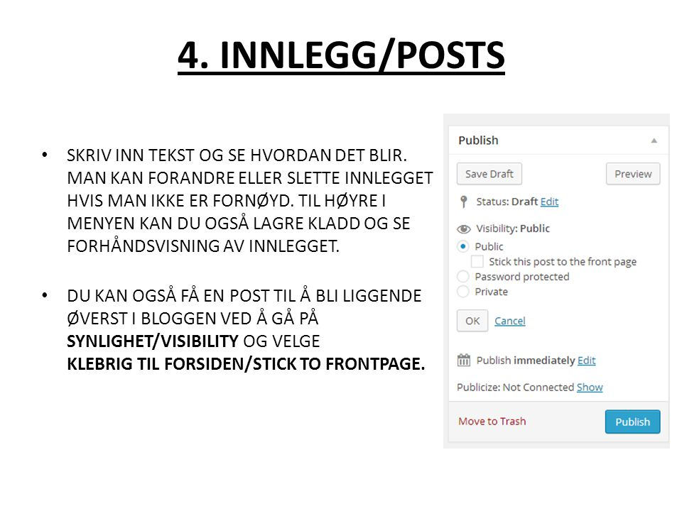 4. INNLEGG/POSTS