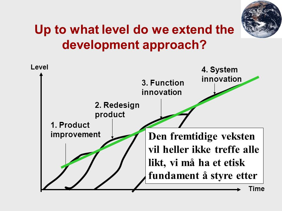 Up to what level do we extend the development approach