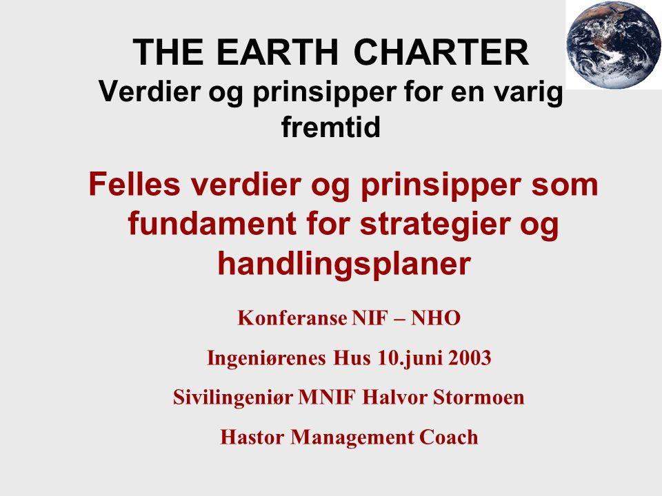 THE EARTH CHARTER Verdier og prinsipper for en varig fremtid