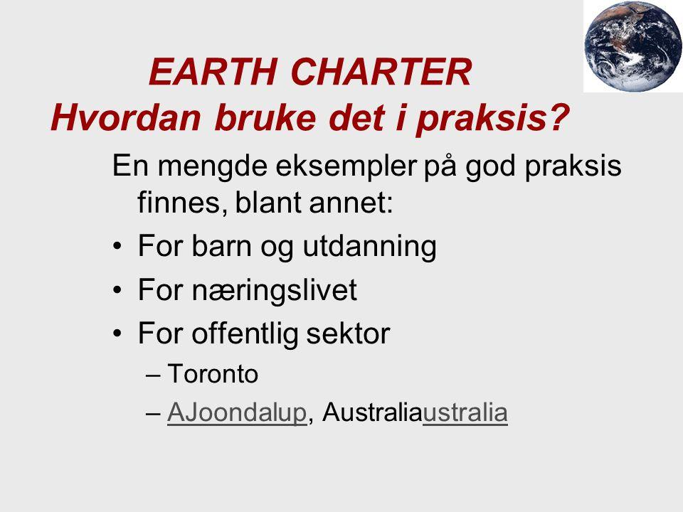 EARTH CHARTER Hvordan bruke det i praksis