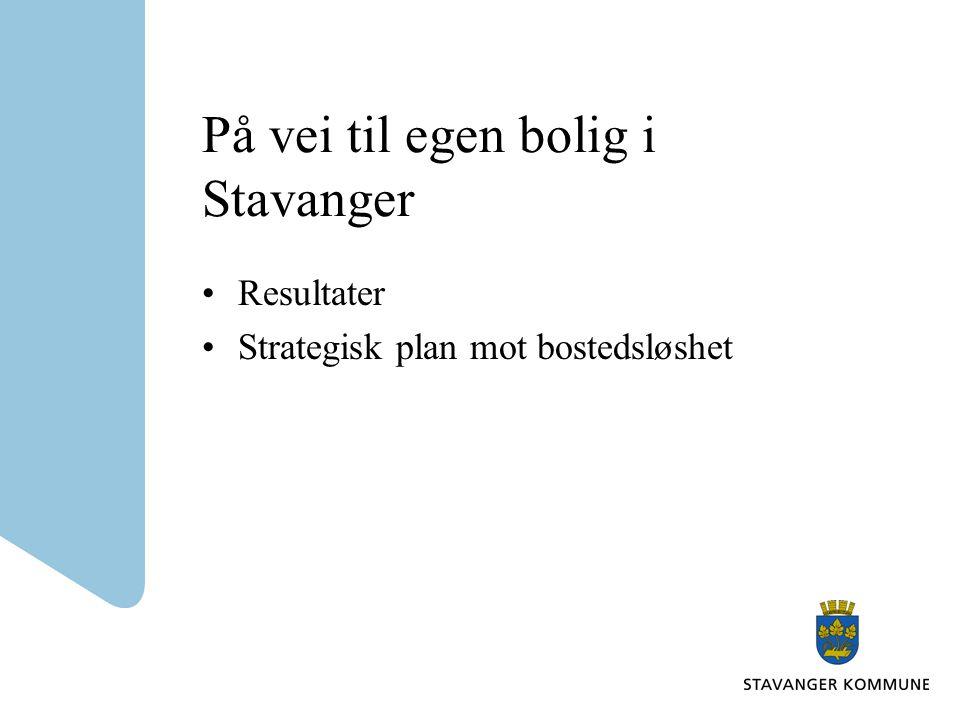 På vei til egen bolig i Stavanger