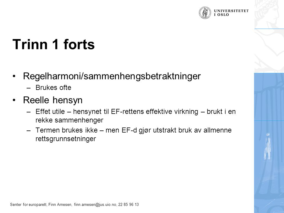 Trinn 1 forts Regelharmoni/sammenhengsbetraktninger Reelle hensyn