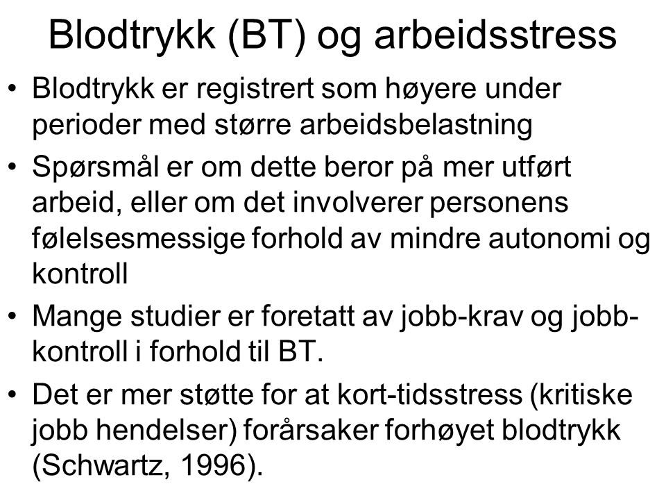 Blodtrykk (BT) og arbeidsstress