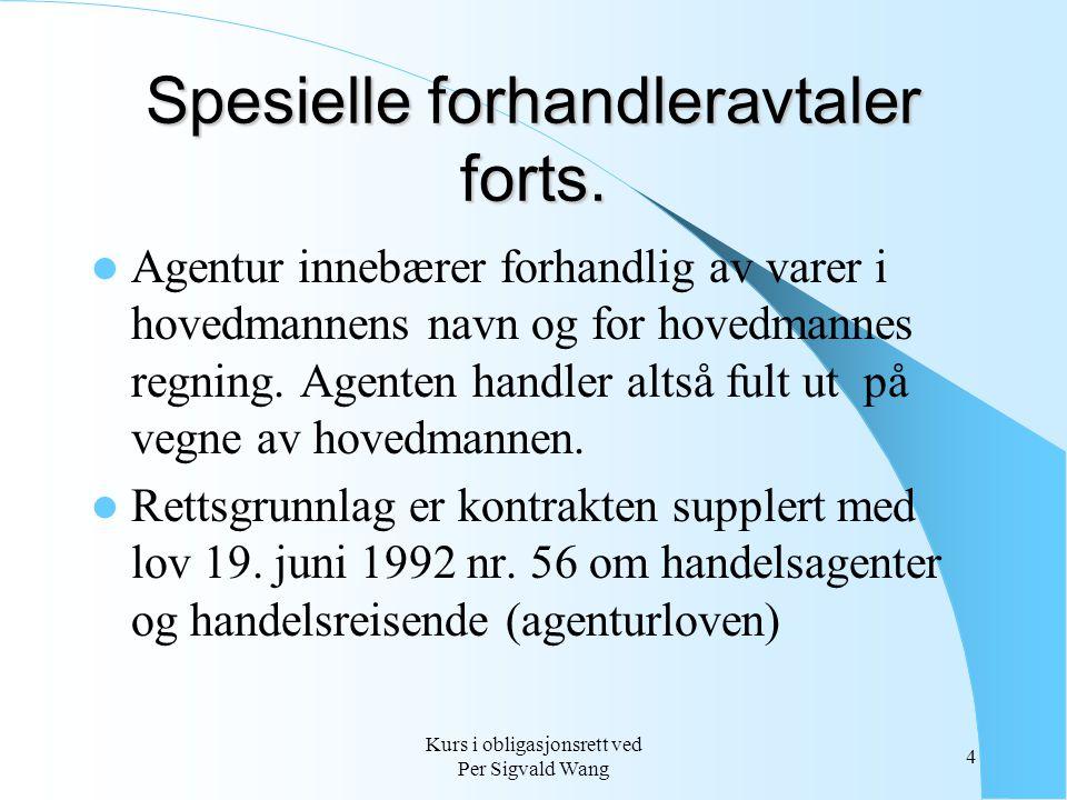 Spesielle forhandleravtaler forts.