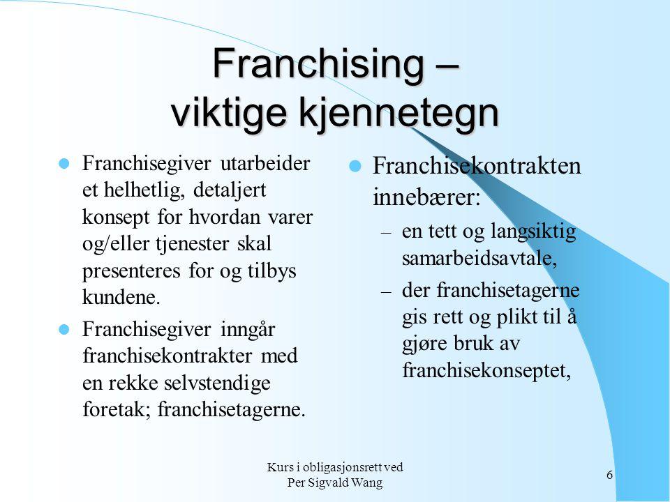 Franchising – viktige kjennetegn