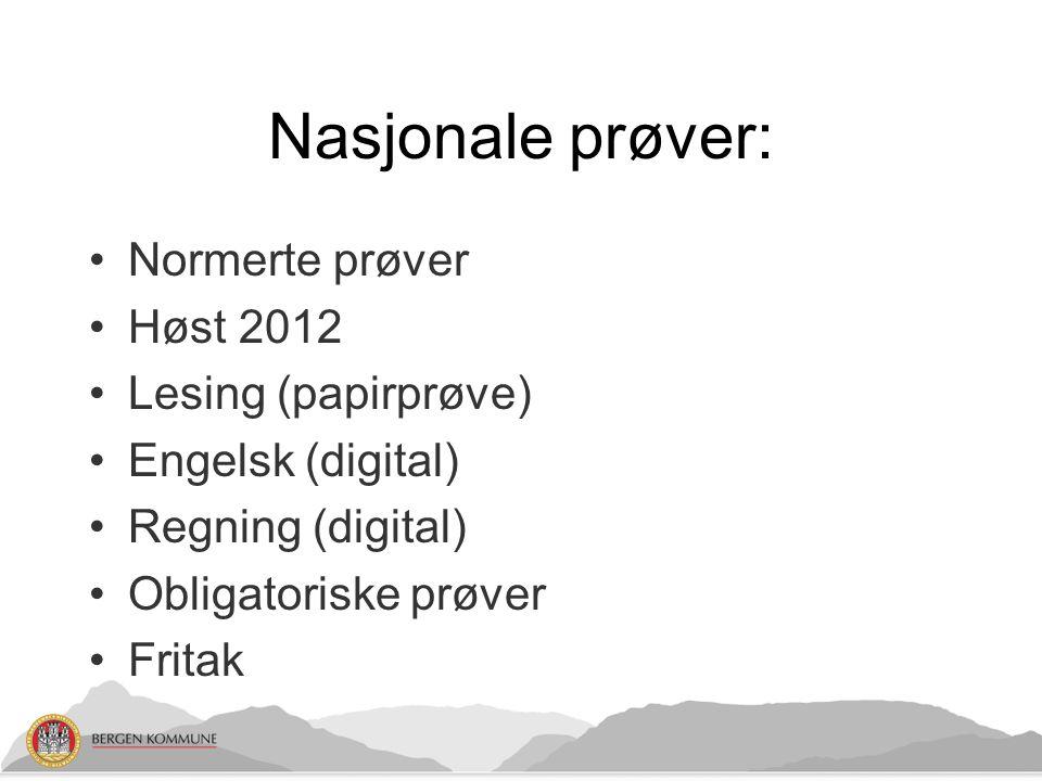 Nasjonale prøver: Normerte prøver Høst 2012 Lesing (papirprøve)