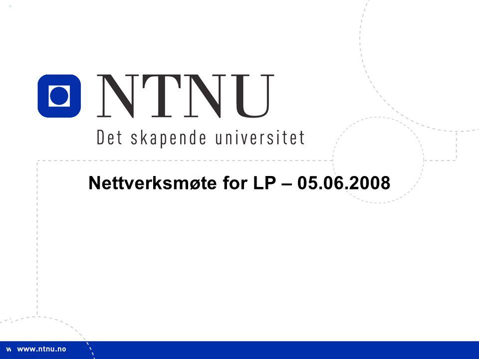 Nettverksmøte for LP – 05.06.2008