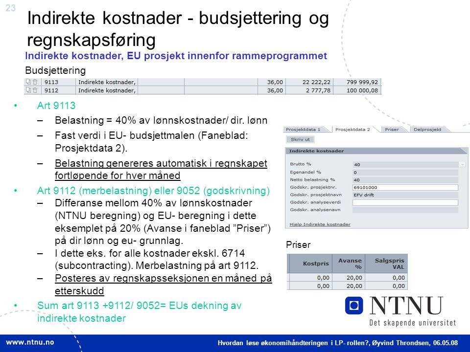 Indirekte kostnader - budsjettering og regnskapsføring