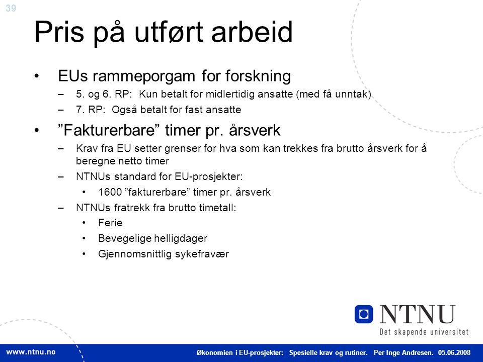 Pris på utført arbeid EUs rammeporgam for forskning