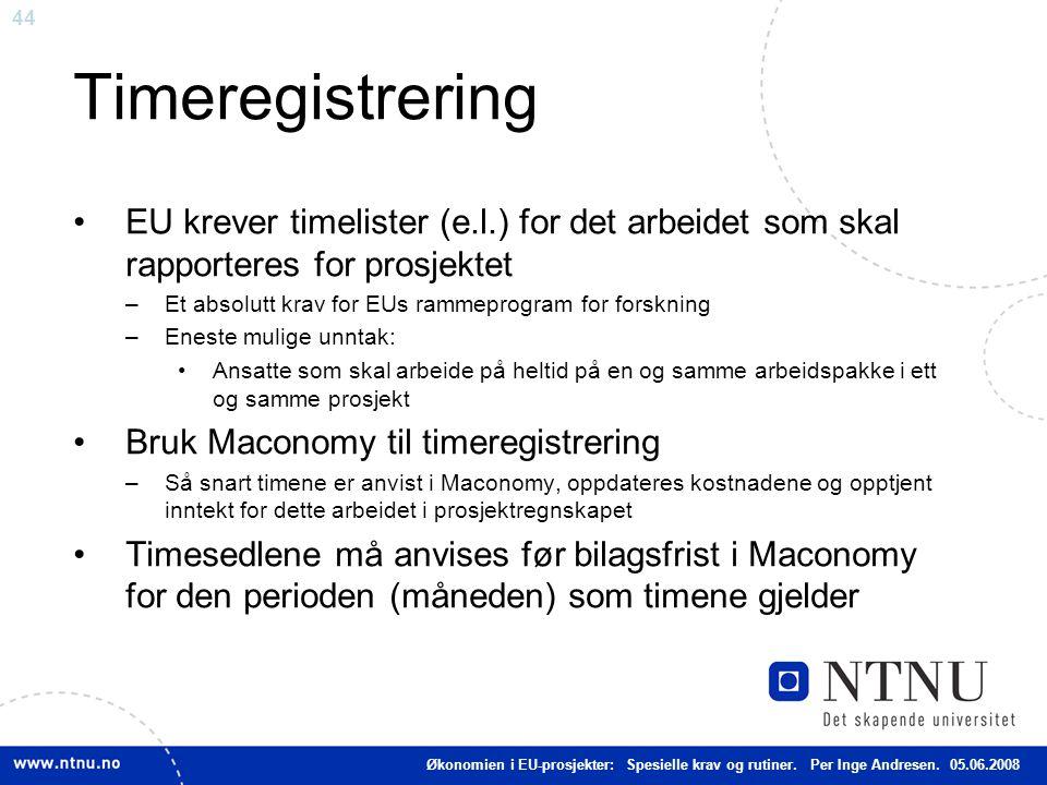 Timeregistrering EU krever timelister (e.l.) for det arbeidet som skal rapporteres for prosjektet.