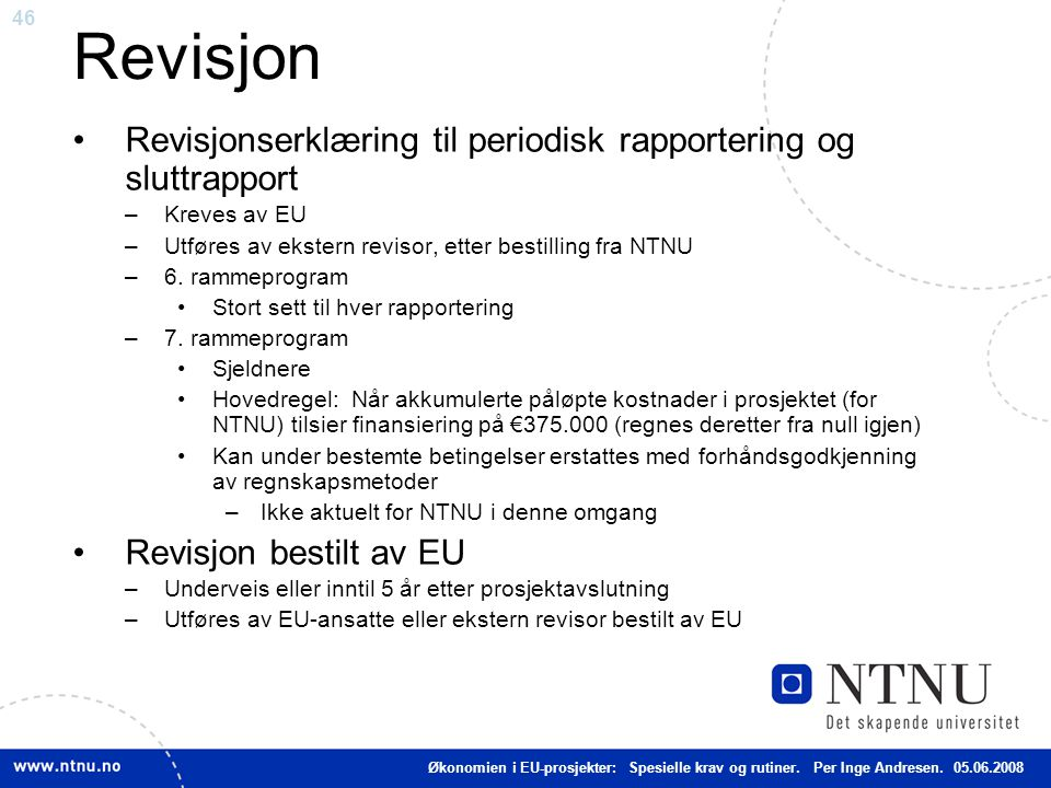 Revisjon Revisjonserklæring til periodisk rapportering og sluttrapport