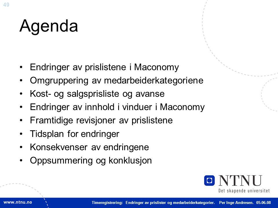 Agenda Endringer av prislistene i Maconomy