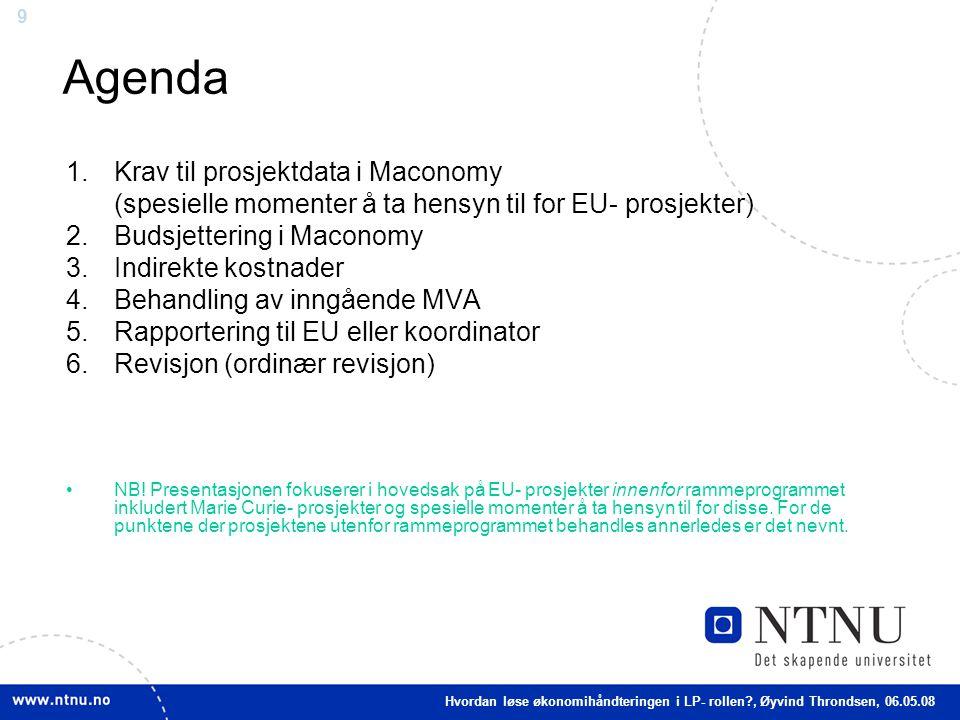 Agenda Krav til prosjektdata i Maconomy
