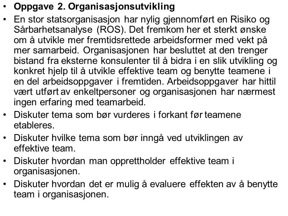 Oppgave 2. Organisasjonsutvikling