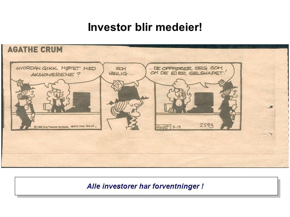 Alle investorer har forventninger !