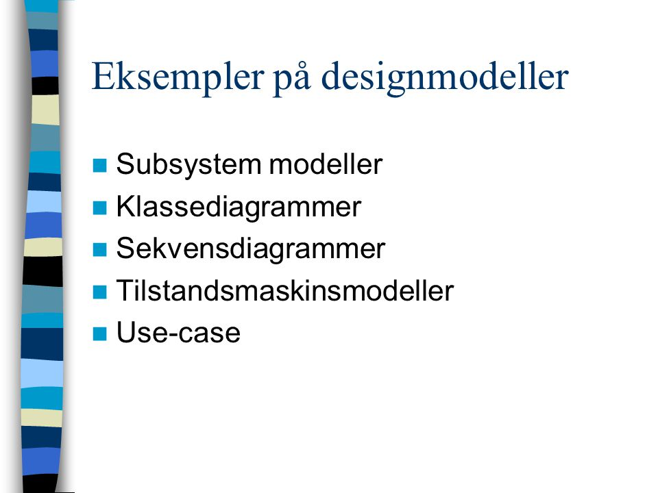 Eksempler på designmodeller
