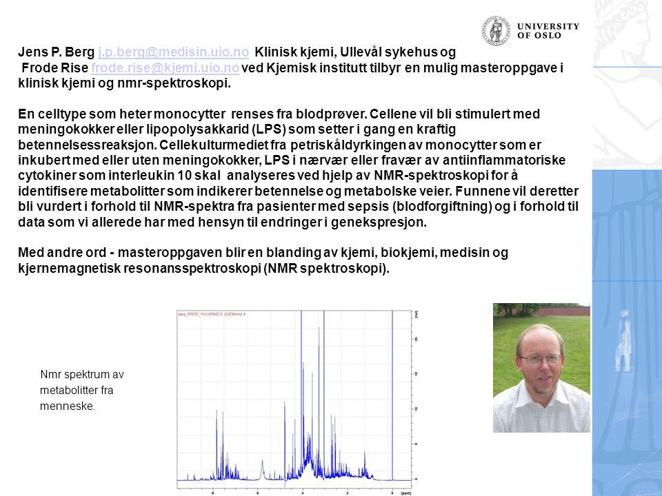 Jens P. Berg j. p. berg@medisin. uio