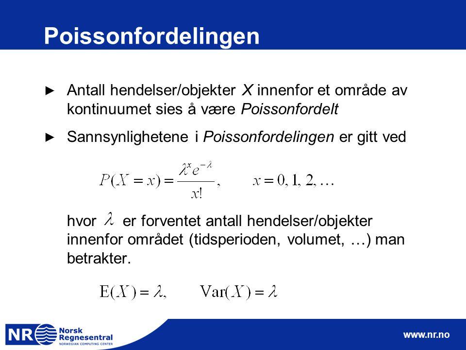 Poissonfordelingen Antall hendelser/objekter X innenfor et område av kontinuumet sies å være Poissonfordelt.