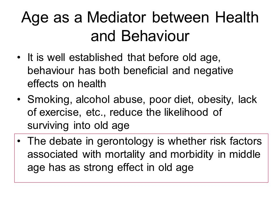 Age as a Mediator between Health and Behaviour