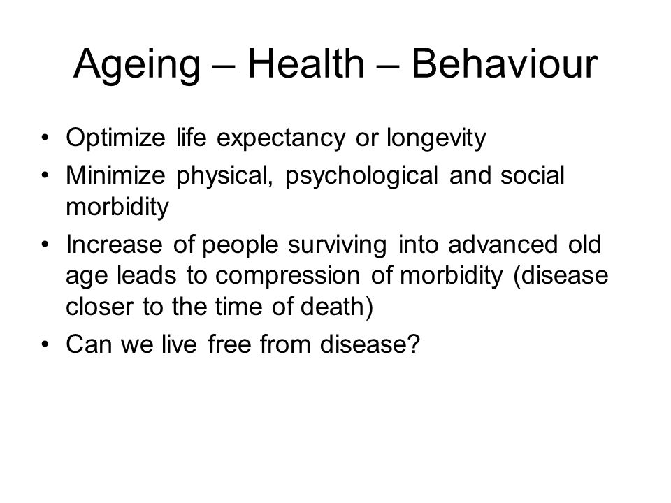 Ageing – Health – Behaviour