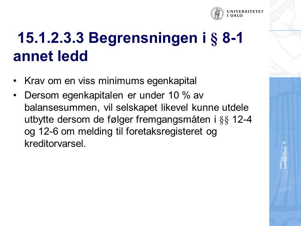 15.1.2.3.3 Begrensningen i § 8-1 annet ledd