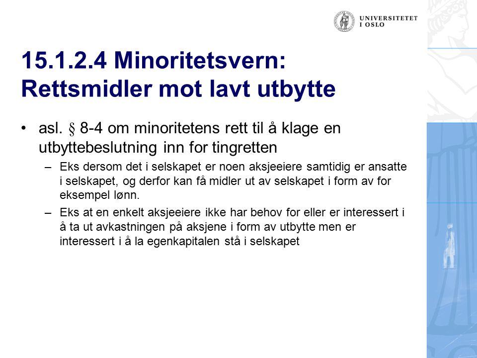 15.1.2.4 Minoritetsvern: Rettsmidler mot lavt utbytte