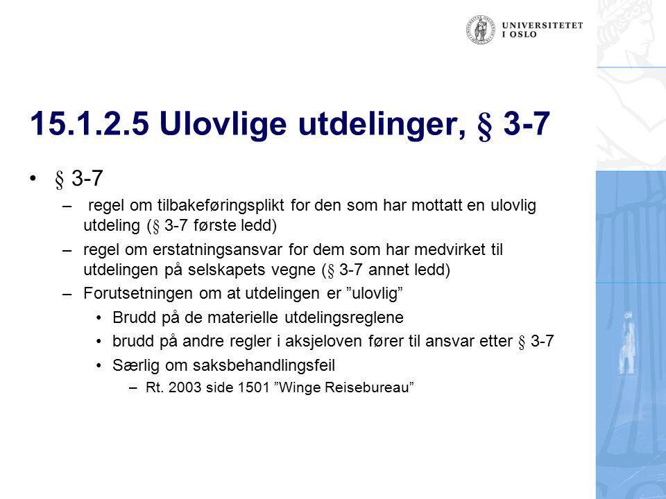15.1.2.5 Ulovlige utdelinger, § 3-7