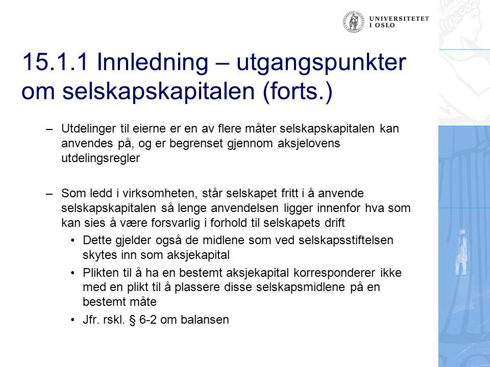 15.1.1 Innledning – utgangspunkter om selskapskapitalen (forts.)