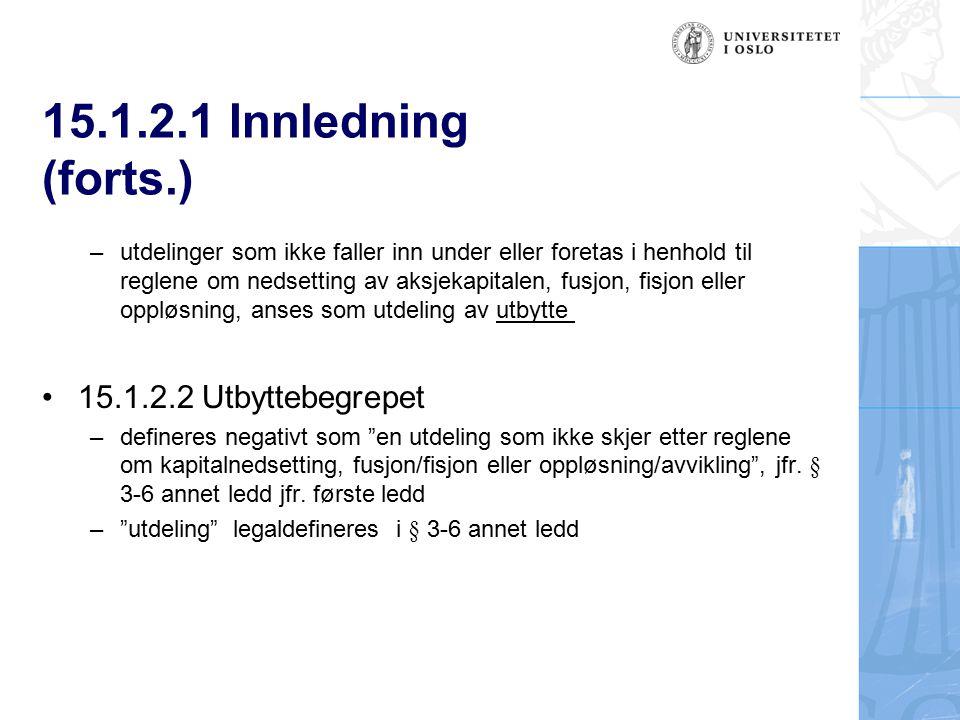 15.1.2.1 Innledning (forts.) 15.1.2.2 Utbyttebegrepet