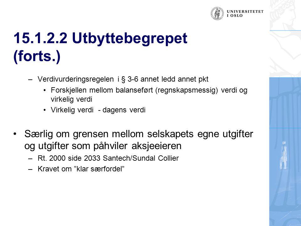 15.1.2.2 Utbyttebegrepet (forts.)