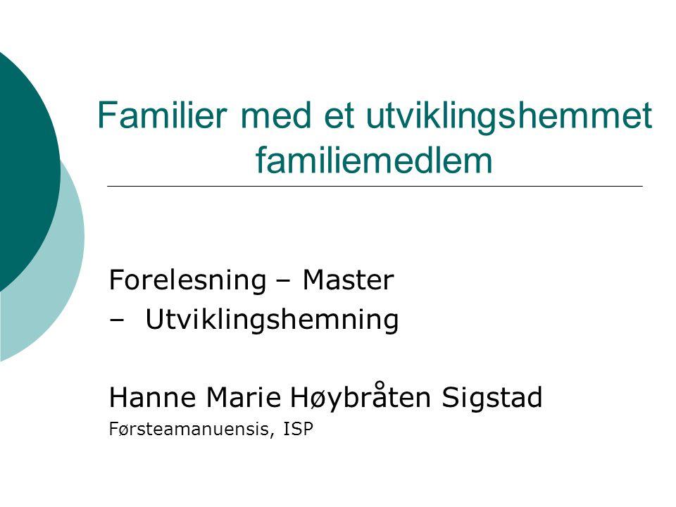Familier med et utviklingshemmet familiemedlem