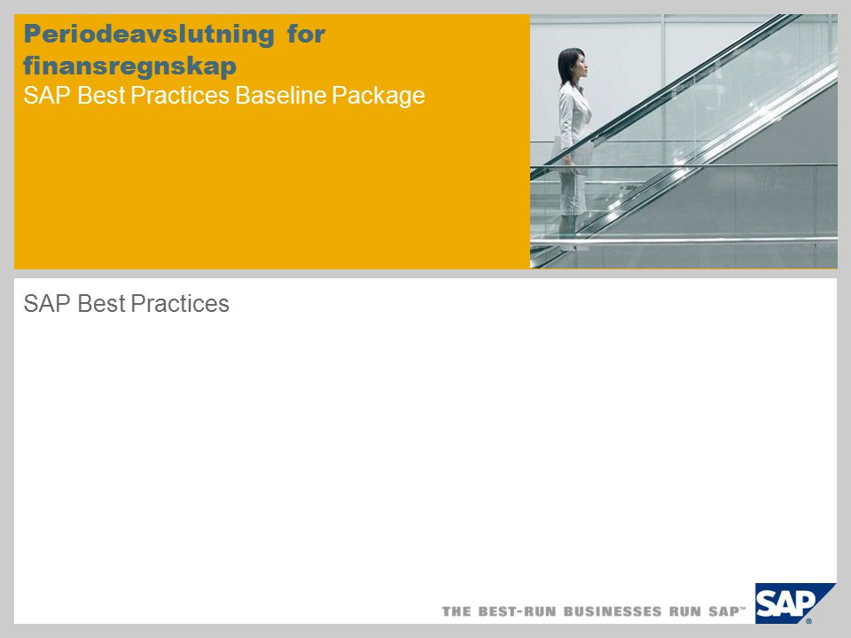 Periodeavslutning for finansregnskap SAP Best Practices Baseline Package