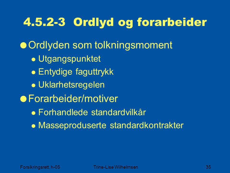 4.5.2-3 Ordlyd og forarbeider