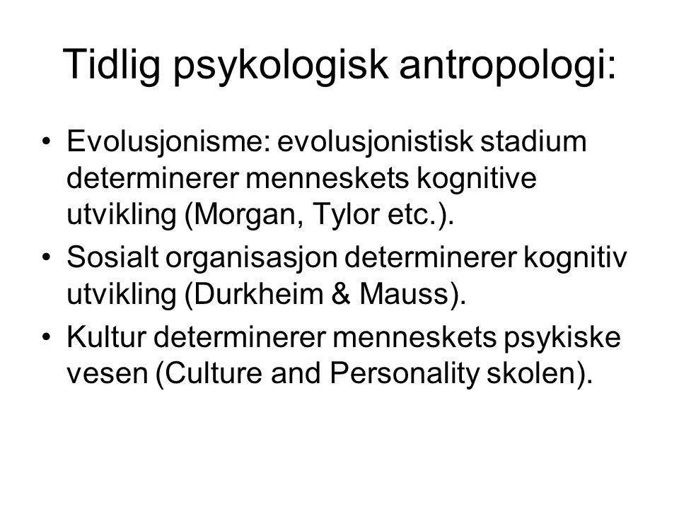 Tidlig psykologisk antropologi: